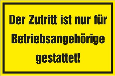 Warnschild Zutritt